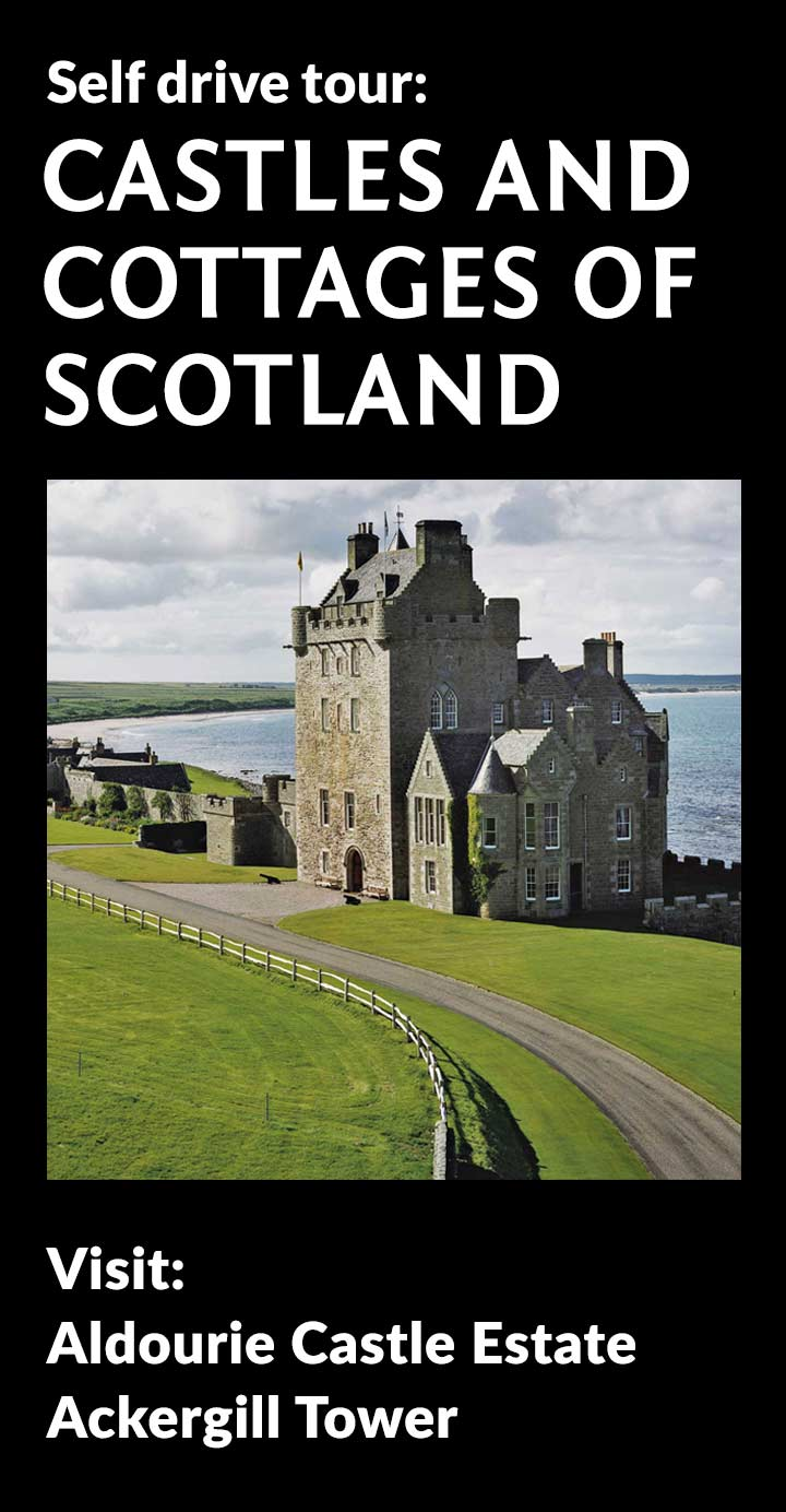 Castles and Cottages of Scotland Tour